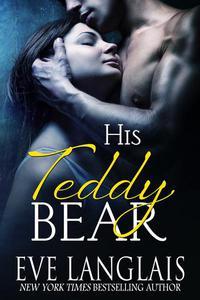 His Teddy Bear