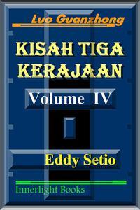 Kisah Tiga Kerajaan: Volume IV