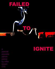 Failed to Ignite