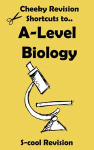A-level Biology Revision