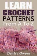 Learn Crochet Patterns: From A-Z