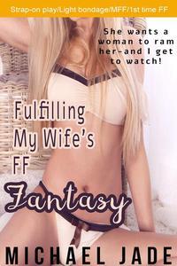 Fulfilling My Wife's FF Fantasy