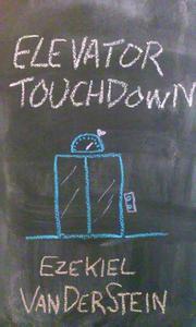 Elevator Touchdown