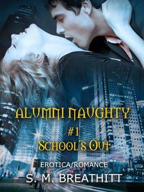 Alumni Naughty #1
