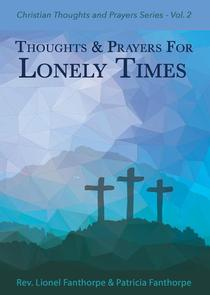 Thoughts and Prayers for Lonely Times
