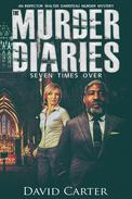 The Murder Diaries - Seven Times Over