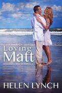 Loving Matt