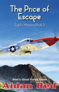 Eight's Warning: The Price of Escape