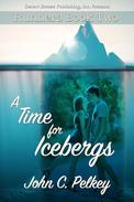A Time For Icebergs