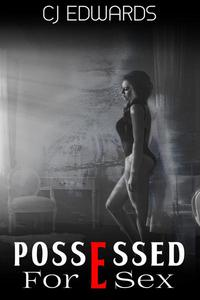 Possessed for Sex