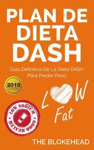 Plan de dieta DASH: Guía definitiva de la dieta DASH para perder peso