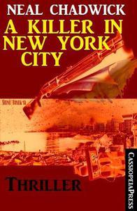 A Killer in New York City: Thriller