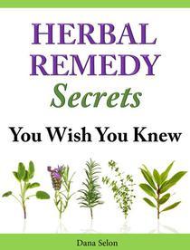 Herbal Remedies Secrets You Wish You Knew