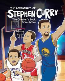 The Adventures of Stephen Curry: The Children's Book