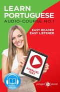 Learn Portuguese - Easy Reader | Easy Listener | Parallel Text - Audio Course No. 1