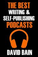 The Best Writing and Self-Publishing Podcasts