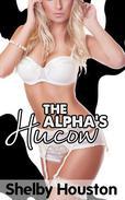 The Alpha's Hucow