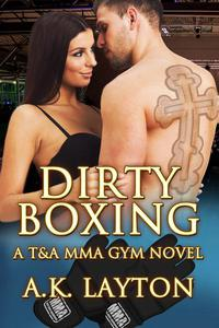 Dirty Boxing