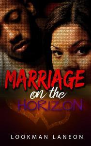 Marriage on the Horizon