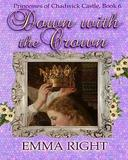 Down With The Crown, Princesses of Chadwick Castle Adventure, Book 6