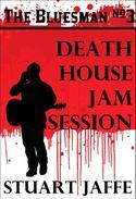 Death House Jam Session