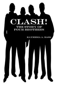 Clash! The Story of Four Brothers