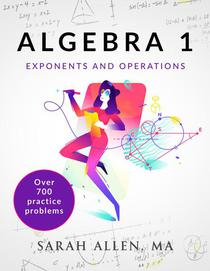 Algebra 1 Part 1: Exponents and Operations
