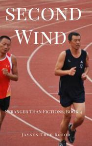 Second Wind: Stranger Than Fiction, Book 4