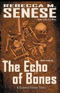 The Echo of Bones: A Science Fiction Story
