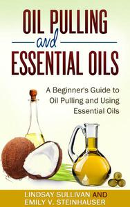 Oil Pulling and Essential Oils