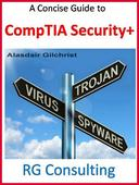 Concise Guide to CompTIA Security +