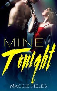 Mine Tonight