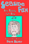 Seaside Fun: Fun Poems for Kids