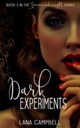 Dark Experiments