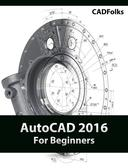 AutoCAD 2016 For Beginners