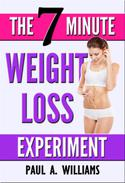 The 7 Minute Weight Loss Experiment