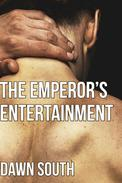 The Emperor's Entertainment