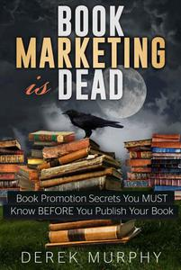 Book Marketing is Dead