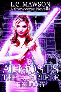 The Almosts: The Complete Trilogy