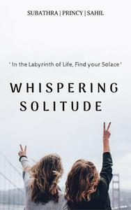 Whispering Solitude