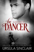 The Dancer: The Ballerina Series Book 3