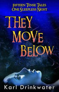 They Move Below