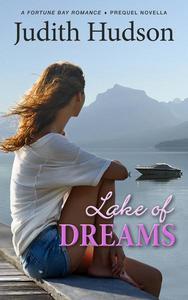 Lake of Dreams, A Fortune Bay Romance - Prequel Novella