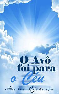 O Avô foi para o Céu