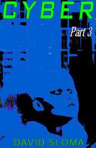 Cyber - Part 3