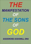 The Manifestation of the Sons of God