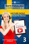 Apprendre le suédois | Écoute facile | Lecture facile | Texte parallèle COURS AUDIO N° 3