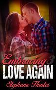 Embracing Love Again: 3