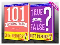 Duty: Memoirs Of A Secretary At War - 101 Amazing Facts & True or False?