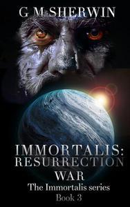 Immortalis : Resurrection War